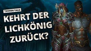 Tavern Talk - Kehrt der Lichkönig zurück? | World of Warcraft