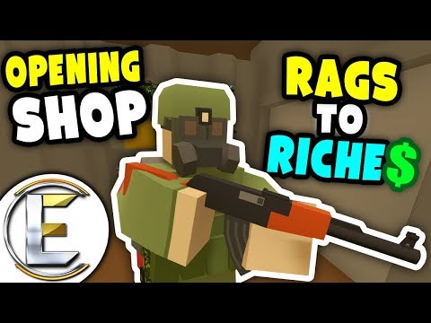 OPENING SHOP | Unturned Rags to Riches - Selling guns for go
