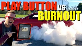 Doing a burnout on my youtube silver play button!!! here's what happened...