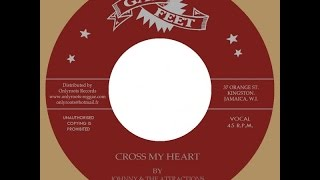 Johnny & The Attractions - Cross My Heart & Let