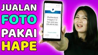 Jual Foto dapat Dollar (Cuma Modal HP Daftar Shutterstock Contributor Android)