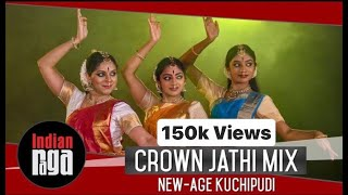 Crown (Camilla Cabello) Jathi Mix: Kuchipudi Movement | Indian Classical Dance