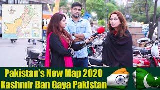 Pakistani Public Reaction on KASHMIR Baan Gaya PAKISTAN | Pakistan New Political Map 2020