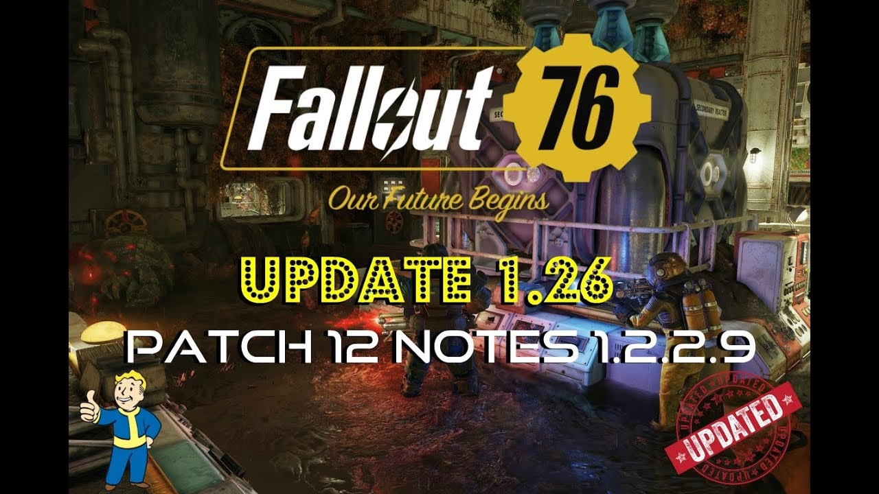 Fallout 76 | Update 1 26 | Patch 12 Notes 1 2 2 9 | Vault 94 Raid & More