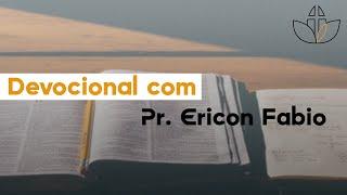 Devocional 03 - Pr. Ericon Fabio