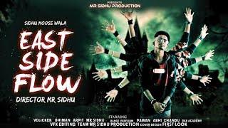 East side flow ( Rework VFX ) sidhu moose wala    mr sidhu production   Latest punjabi song 2019