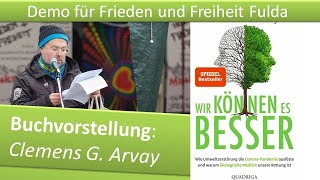 Demo Frieden und Freiheit Fulda/ 23.01.21/ Buchvorstellung: Clemens G. Arvay / Wir können es besser
