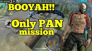 ONLY PAN Challenge || BOOYAH!!  || FREE FIRE BANGLA FUNNY VIDEO || WTF