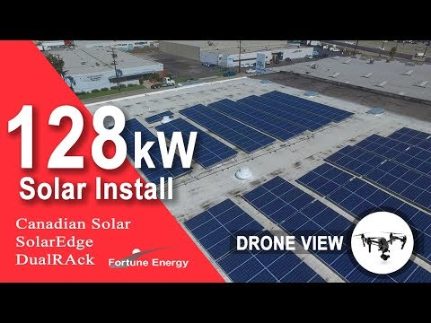 Solar Install 128kW Commercial System Supplied by Fortune Energy [Canadian Solar SolarEdge]