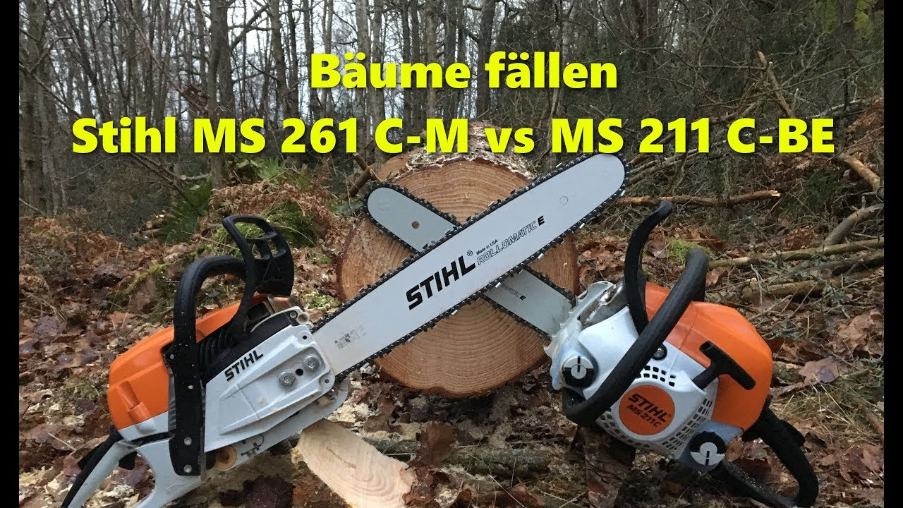 b ume f llen und kettens gen test stihl ms 211 c be vs ms 261 c m youtube. Black Bedroom Furniture Sets. Home Design Ideas