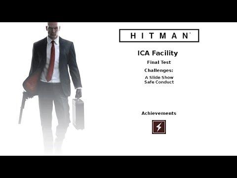 Hitman ICA Facility Final Test Defection Deterred Achievement, A Slide Show, Safe Conduct