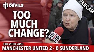 Too Much Change?   Manchester United 2 Sunderland 0   FANCAM