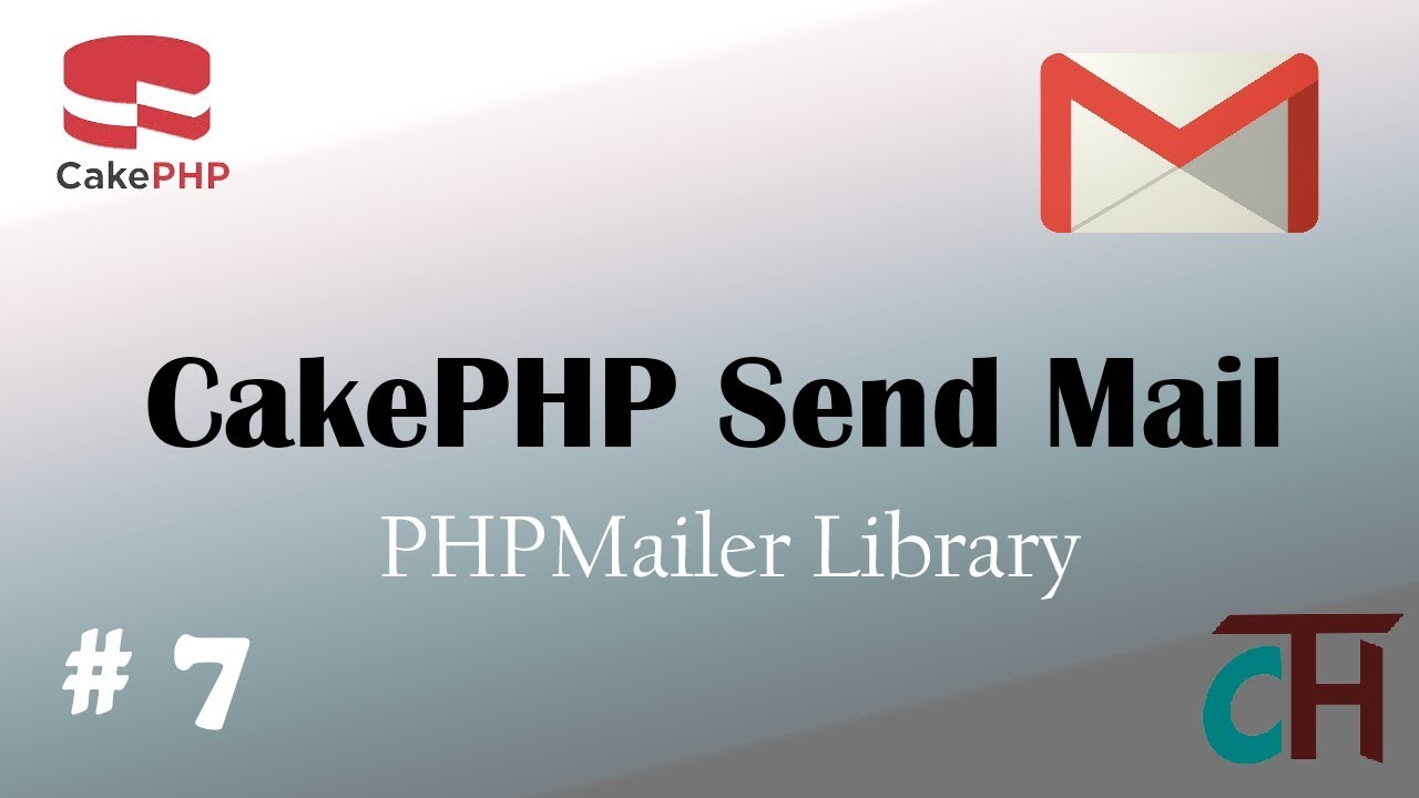 #7 CakePHP Shell Tutorial - Send Mail with PHPMailer Library