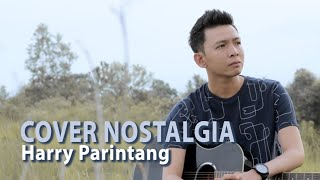 Download lagu COVER NOSTALGIA TERBAIK HARRY PARINTANG