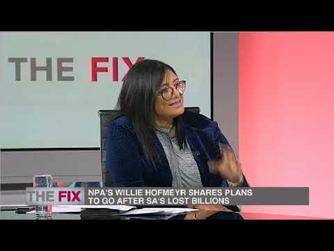 Fix | NPA's Willie Hofmeyr shares plans to recoup billions lost | 28 July 2019