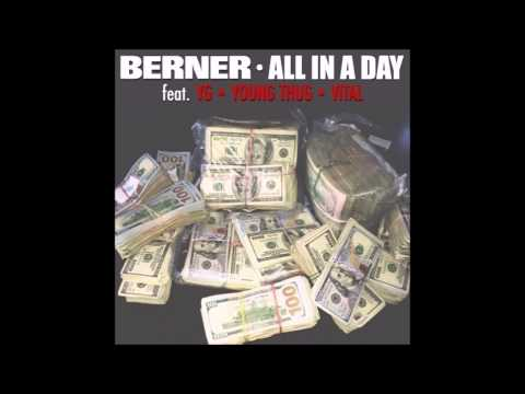 All In A Day - Berner ft. YG, Young Thug & Vital (Clean)