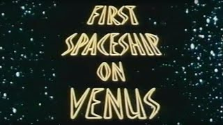 First Spaceship On Venus (1960) [Science Fiction] [Adventure]
