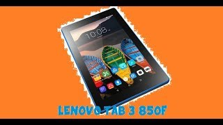 Lenovo TAB3-850f REVIEW :: Budget Lenovo Tablet REVIEW!