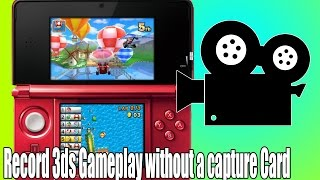 How to Record 3ds Footage WITHOUT a Capture Card