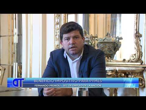Beneficio impositivo para pymes: Nota con Fernando Premoli, Sec. de empleo de Nación