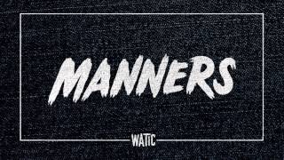 We Are The In Crowd - Manners