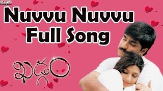 Nuvvu Nuvvu Full Song II Khadgam Movie II  Ravi Teja, Srikanth, Sonali Bindhre