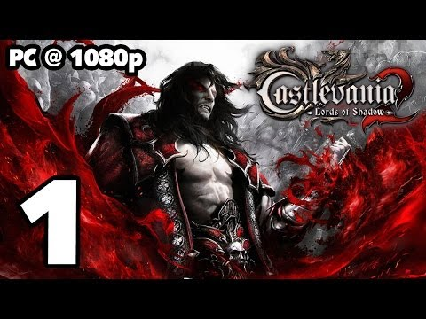 Castlevania: Lords of Shadow 2 Walkthrough PART 1 PC [1080p] No Commentary TRUE-HD QUALITY