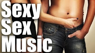 Sexy Sex Music - Sensual Music for Sex and Love Making | Smooth Jazz Saxophone Music