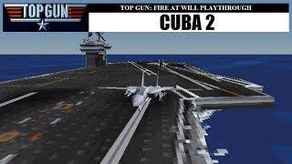 Top Gun: Fire at Will - Cuba 2