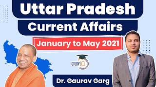 Uttar Pradesh Current Affairs 2021 - January to May 2021 for UP PCS, UPSSSC, UPTET, UP Police SI