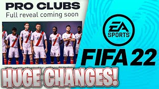 Everything NEW in FIFA 22 (Pro Clubs / BIG Changes)