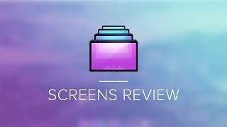 Screens Review: The Best VNC Client Around