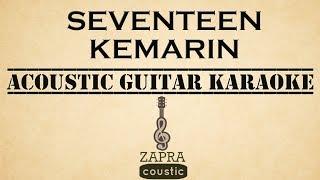 Seventeen - Kemarin (Acoustic Guitar Karaoke) mp3