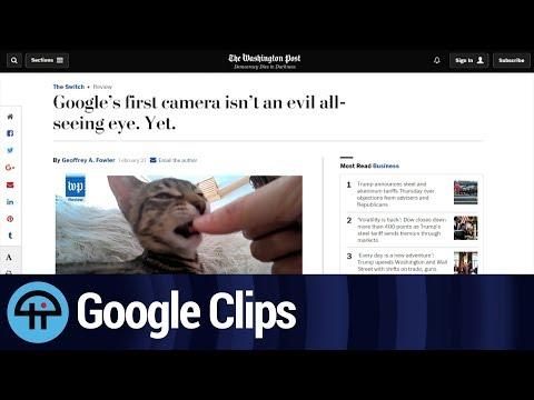 Who Needs the Google Clips Camera