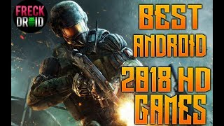 Android games 2018 : Best Hd Android Games 2018 (January)