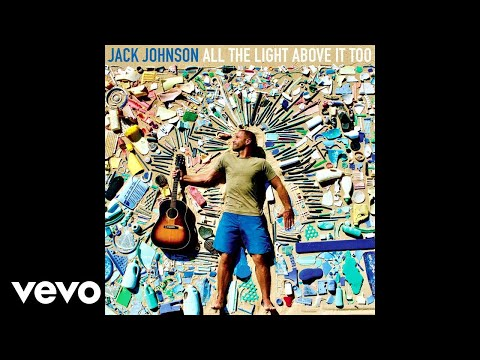 Jack Johnson - Sunsets For Somebody Else (Audio)