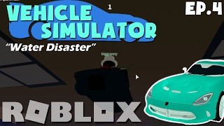 "[ROBLOX Lets Play/Collab!] Vehicle Simulator w/Biggranny000 ""Water Disaster"" Ep.4"