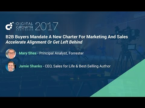 B2B Buyers Mandate A New Charter For Marketing And Sales - Digital Growth Conference