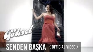 Göksel - Senden Başka (Official Video)