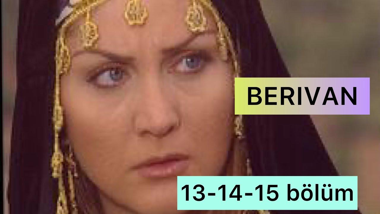 Türk film BERIVAN 13-14-15 BÖLÜM TÜM SERİ SÖZLEŞMELERİ. Sibel Can. Türk dizileri