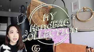 MY HANDBAG COLLECTION 2017 | 我的包包合辑  Dior Chloé Gucci Celine
