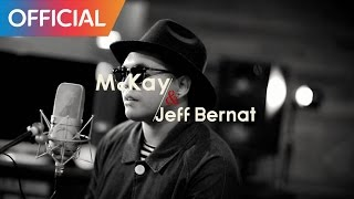 맥케이 (Mckay) - Angel 2 Me (Duet. Jeff Bernat) (International Ver.) MV