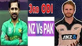 3rd ODI Live 2018  New Zealand Vs Pakistan Today Live Streaming Cricket Match  Pak Vs Nz