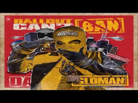 Ballout - Can't Ban Da Glo Man [FULL MIXTAPE + DOWNLOAD LINK] [2017]