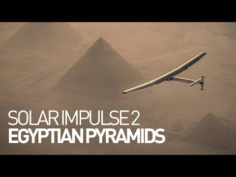 Solar Impulse 2 flyover of the Egyptian pyramids