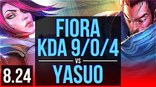 FIORA vs YASUO (TOP) | KDA 9/0/4, 2 early solo kills, Legendary | BR Grandmaster | v8.24