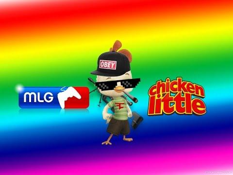 MLG Chicken Little