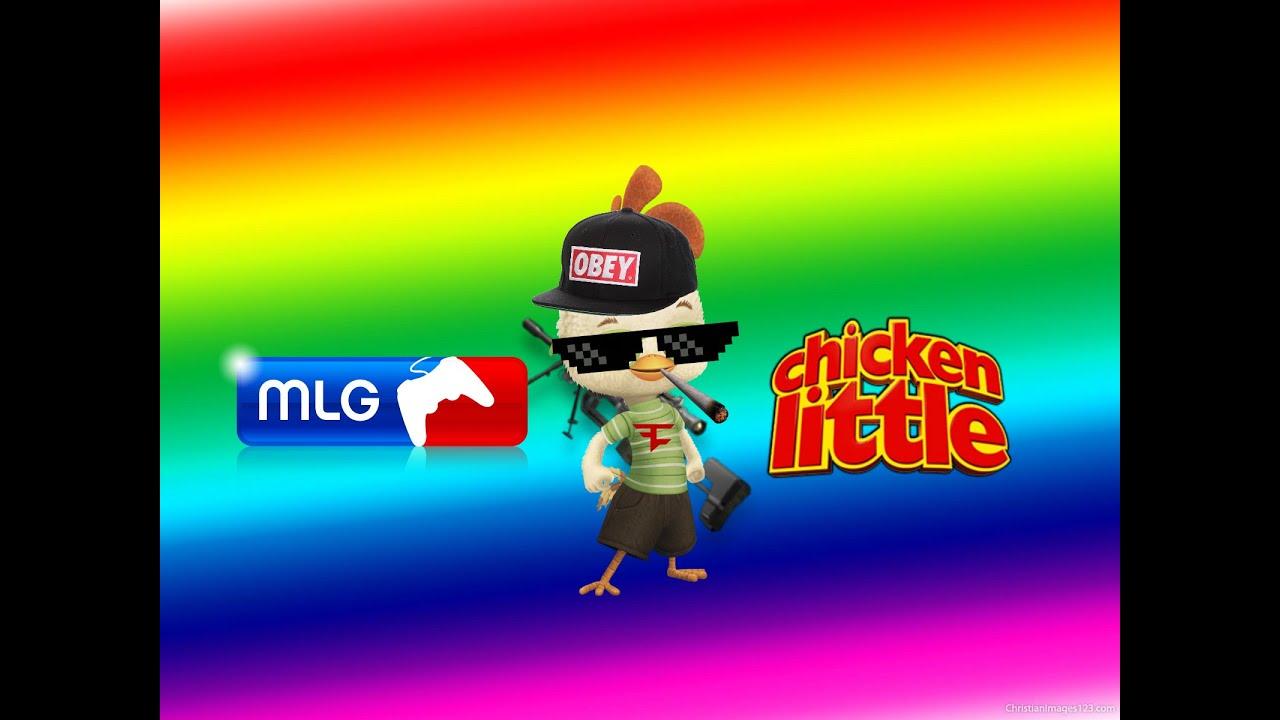 mlg chicken little youtube