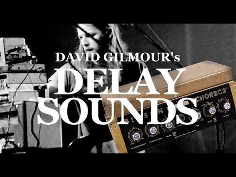 David Gilmour's delay sounds
