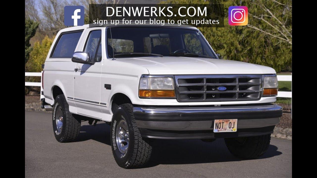 1993 ford bronco xlt not oj s denwerks bring a trailer